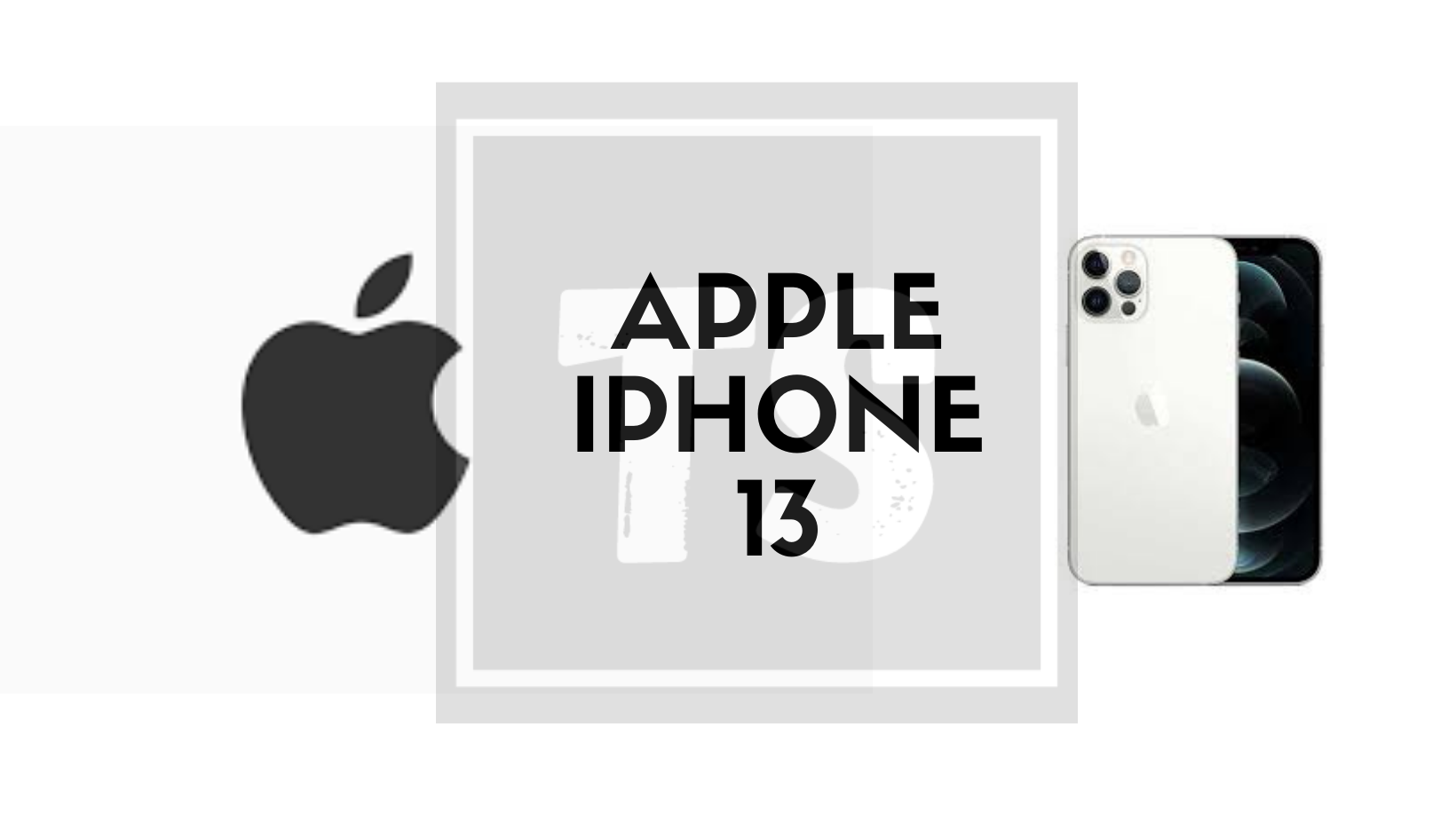 Apple iPhone 13: Upcoming iPhone in 2021
